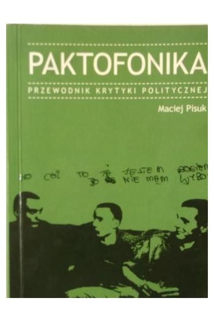 paktofonika przewodnik krytyki politycznej pdf chomikuj