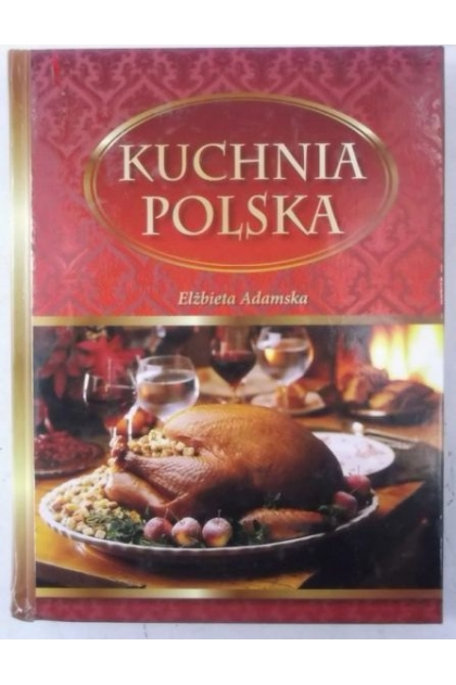 Kuchnia Polska Elzbieta Adamska 10 00 Zl Tezeusz Pl