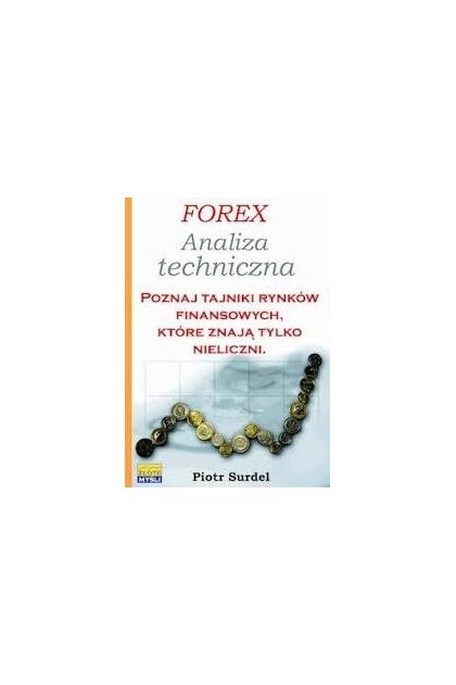 Forex 3. Strategie i systemy transakcyjne - Oceny, opinie, ceny - Piotr Surdel - blogger.com