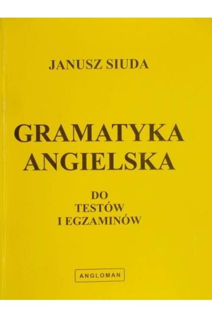 gramatyka angielska do testów i egzaminów janusz siuda chomikuj
