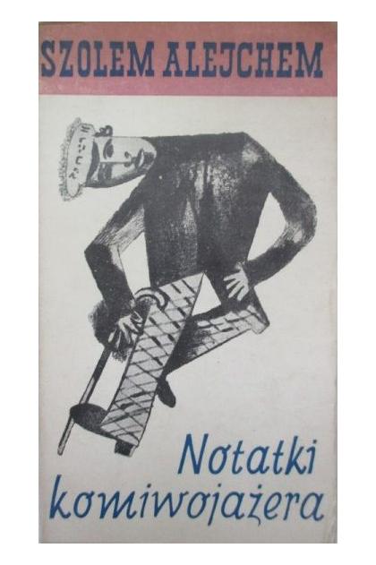 Znalezione obrazy dla zapytania Szolem Alejchem  Notatki komiwojażera