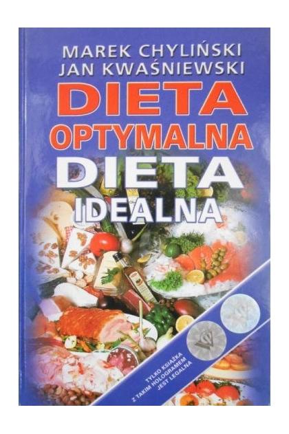 Dieta Optymalna Dieta Idealna Marek Chylinski 34 00 Zl